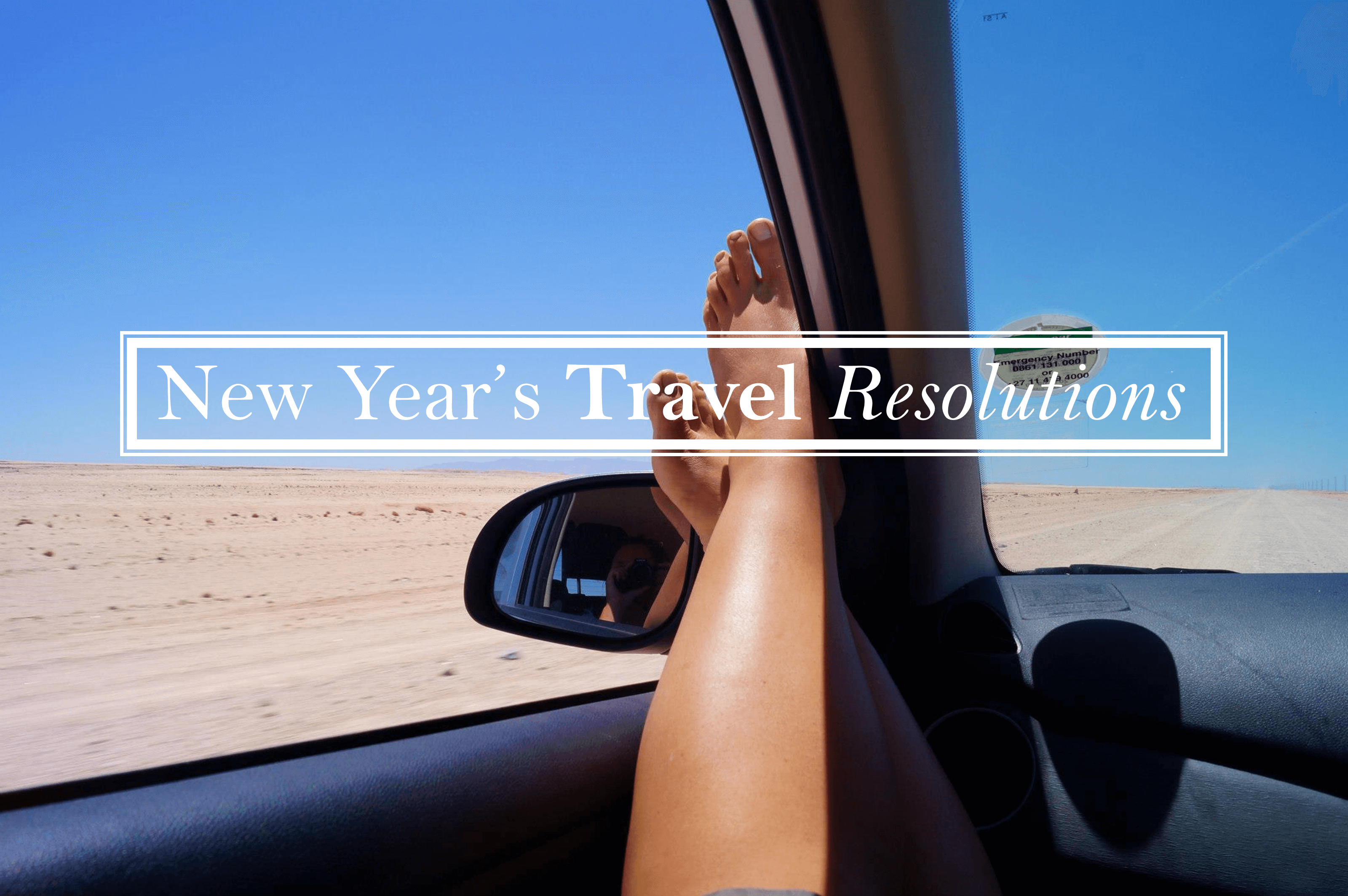 7 New Year's Travel Resolutions