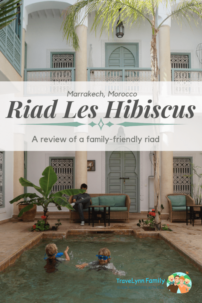 Riad Les Hibiscus: one of best the riads for families in Marrakech